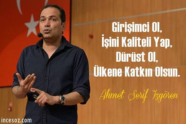Ahmet Şerif İzgören Sözleri