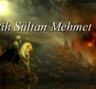 Fatih Sultan Mehmet1