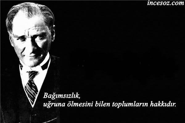 Mustafa Kemal Atatürk Kısa Sözleri