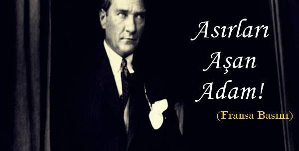 Atatürk Hakkında Söylenmiş Sözler