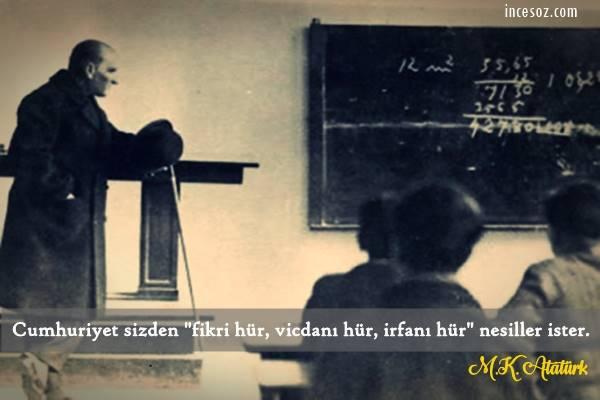 Atatürk'ün Öğretmenlerle İlgili Sözleri