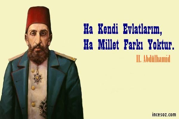Sultan II. Abdülhamid Han Sözleri