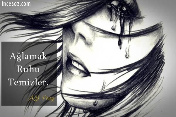 Ağlamak ile İlgili Sözler