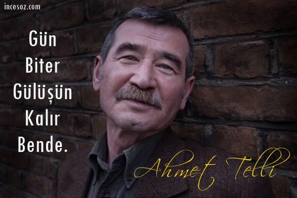 Ahmet Telli Sözleri