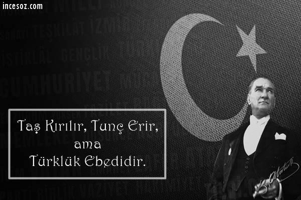 Atatürk'ün Milliyetçilik Üzerine Sözleri