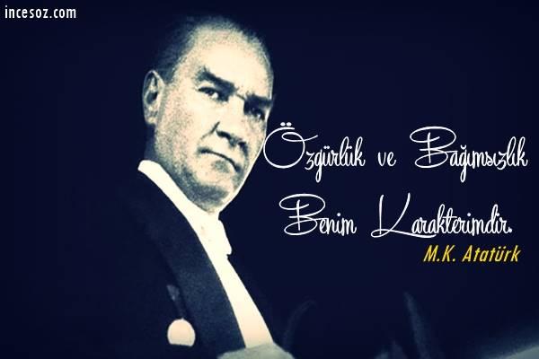 Atatürk'ün Bağımsızlık İle İlgili Sözleri