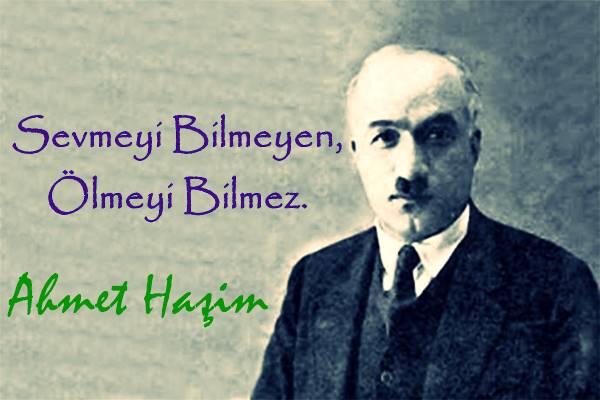 Ahmet Haşim Sözleri