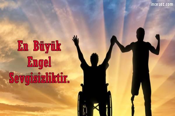 Engelliler ile İlgili Sözler